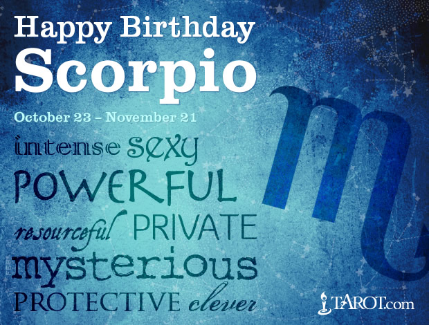 Happy Birthday, Scorpio!