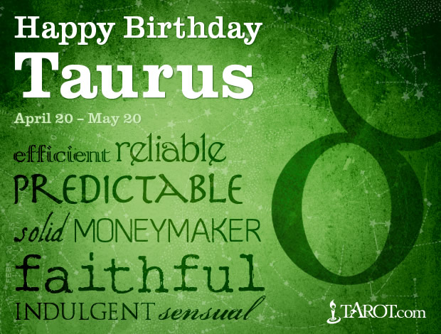 Happy Birthday, Taurus!