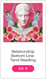 Relationship Bottom Line Tarot Reading