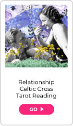 Relationship Celtic Cross Tarot Reading