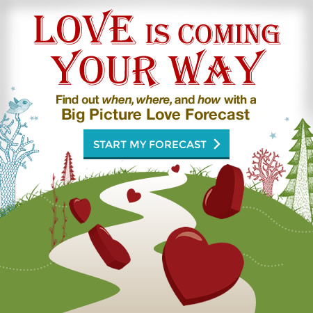 Big Picture Love Forecast