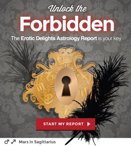 Erotic Delights Astrology Report