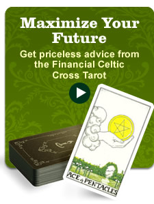 Get priceless advice from the Financial Celtic Cross Tarot