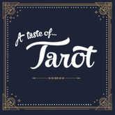 a taste of tarot