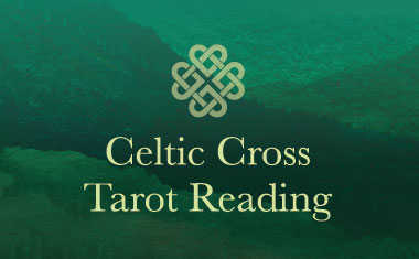 Celtic Cross Tarot Card reading