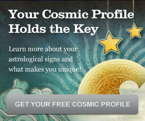 Your Cosmic Profile holds the key.
