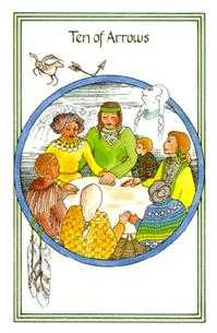 Ten of Arrows Tarot Card - Medicine Woman Tarot Deck