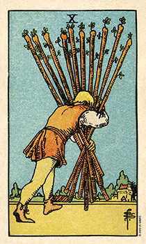 Ten of Batons Tarot Card - Smith Waite Centennial Tarot Deck