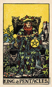Roi of Coins Tarot Card - Smith Waite Centennial Tarot Deck